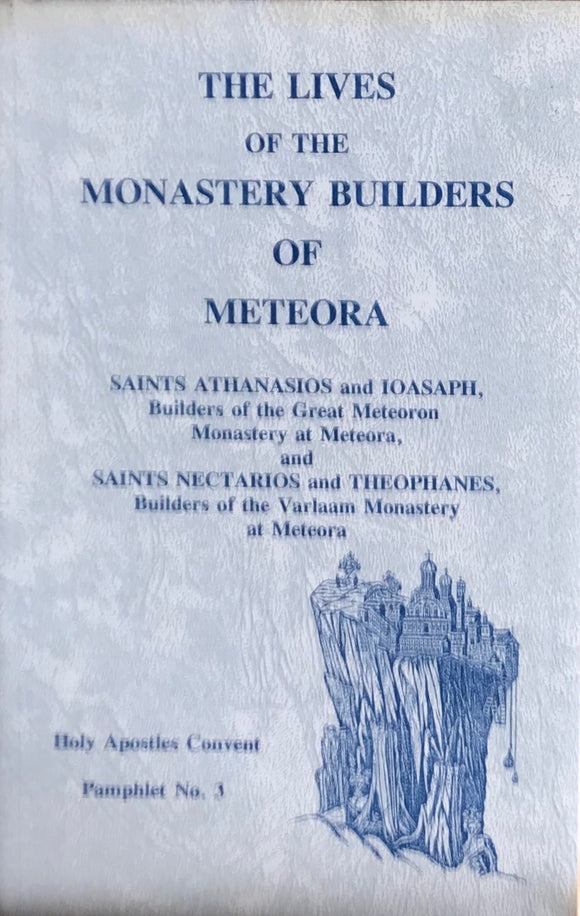 The Monastery Builders of Meteora