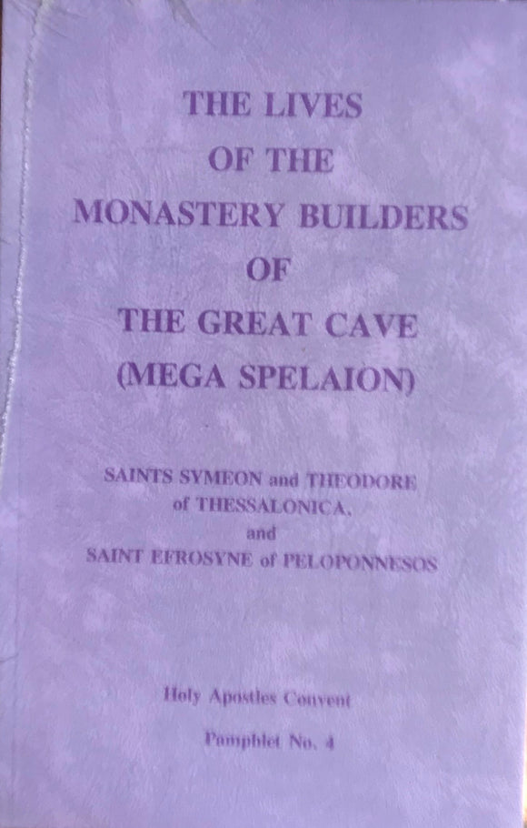 The Monastery Builders of the Great Cave
