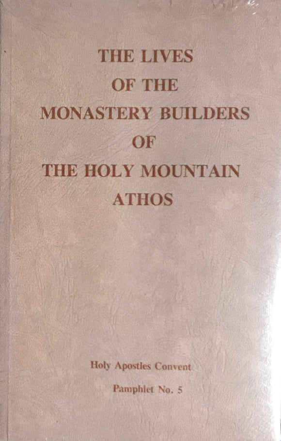 The Monstery Builders of Mount Athos