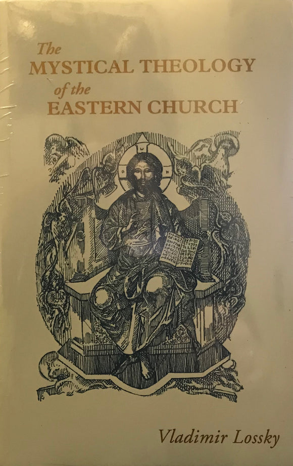 Mystical Theology of the Eastern Church