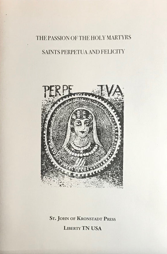 The Holy Martyrs Perpetua and Felicity