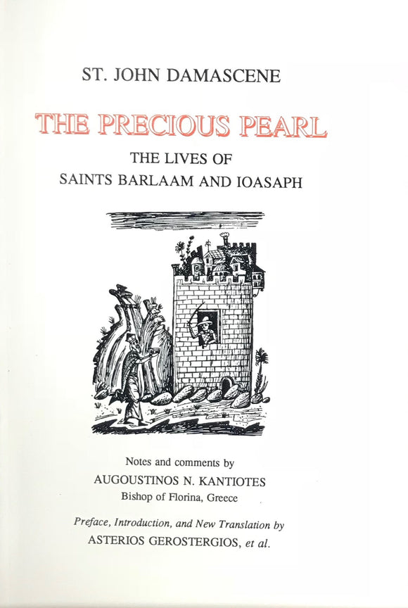 Precious Pearl - The Lives Ss. Barlaam and Ioasaph