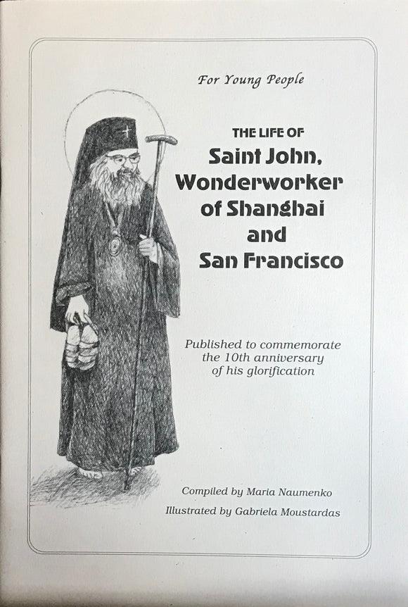 Life of St. John of Shanghai & San Francisco, for children