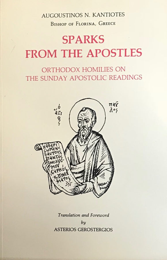 Sparks from the Apostles: Orthodox Homilies on the Apostolic Readings
