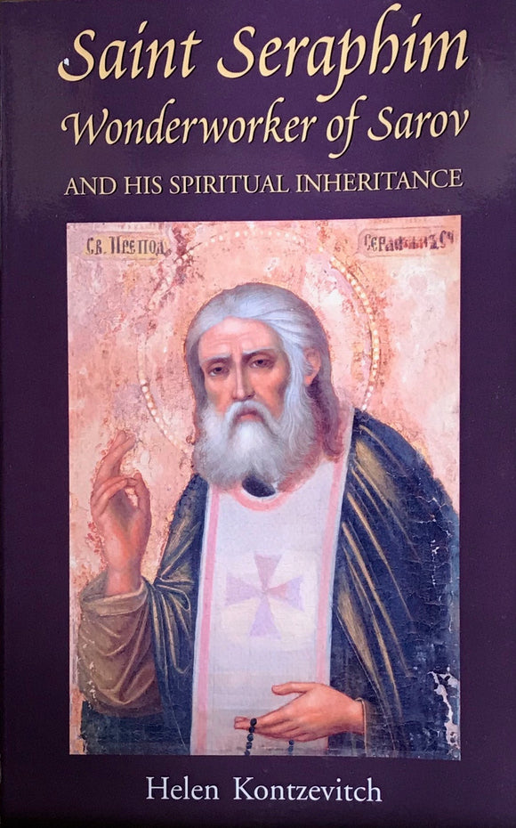 St. Seraphim, Wonderworker of Sarov