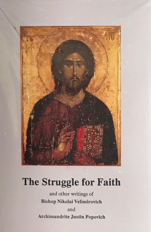 The Struggle for Faith & other writings