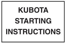 (29499) Kubota Starting Instructions