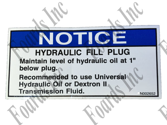 (BR002652) DECAL - NOTICE (HYDRAULIC FILL)