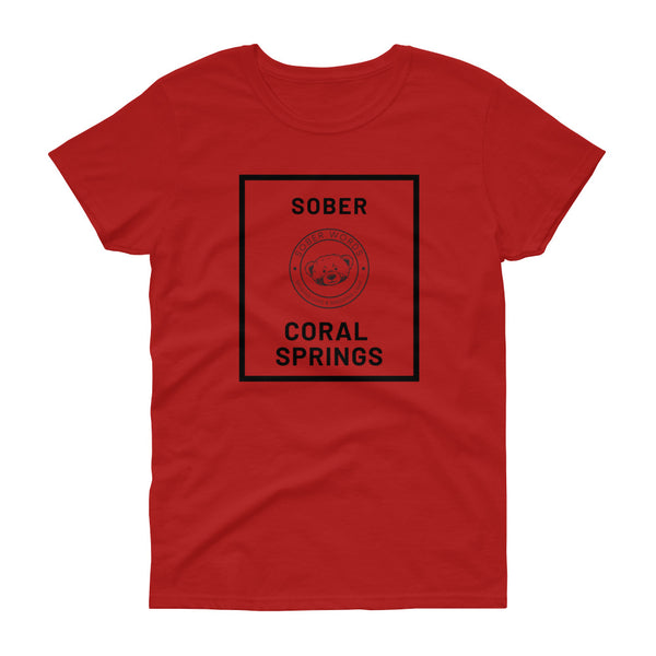 Sober Coral Springs Women's t-shirt