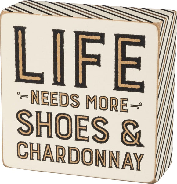 Life needs more Shoes & Chardonnay