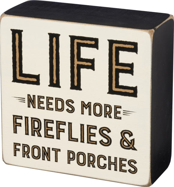 Life needs more Fireflies & Front Porches