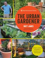 The Urban Gardener by Matt James