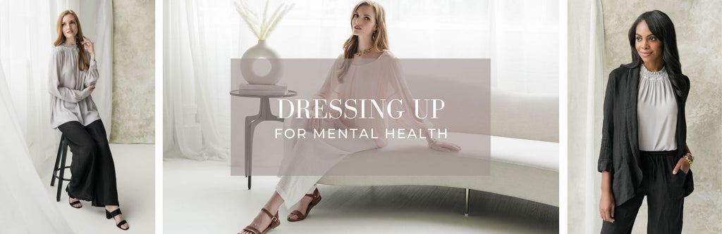 Dressing Up for Mental Health