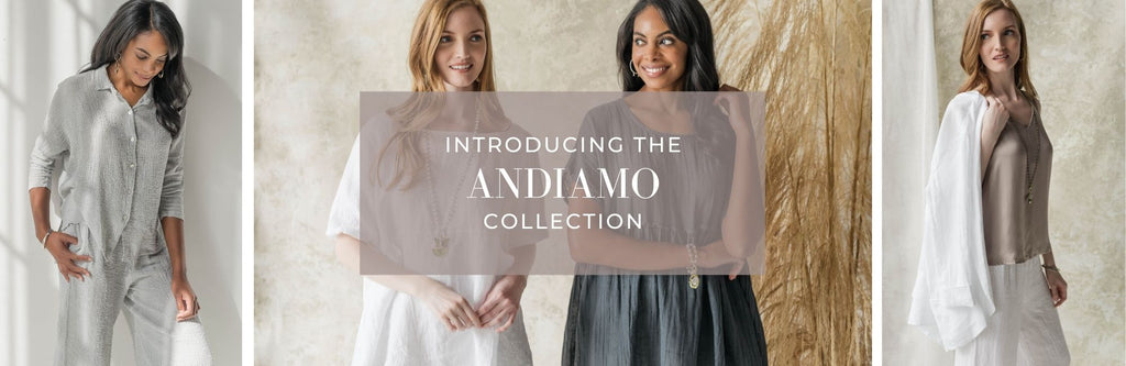 Introducing the Andiamo Collection