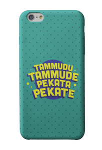 Tammudu Tammude Pekata Pekate Phone Case - Mad Monkey
