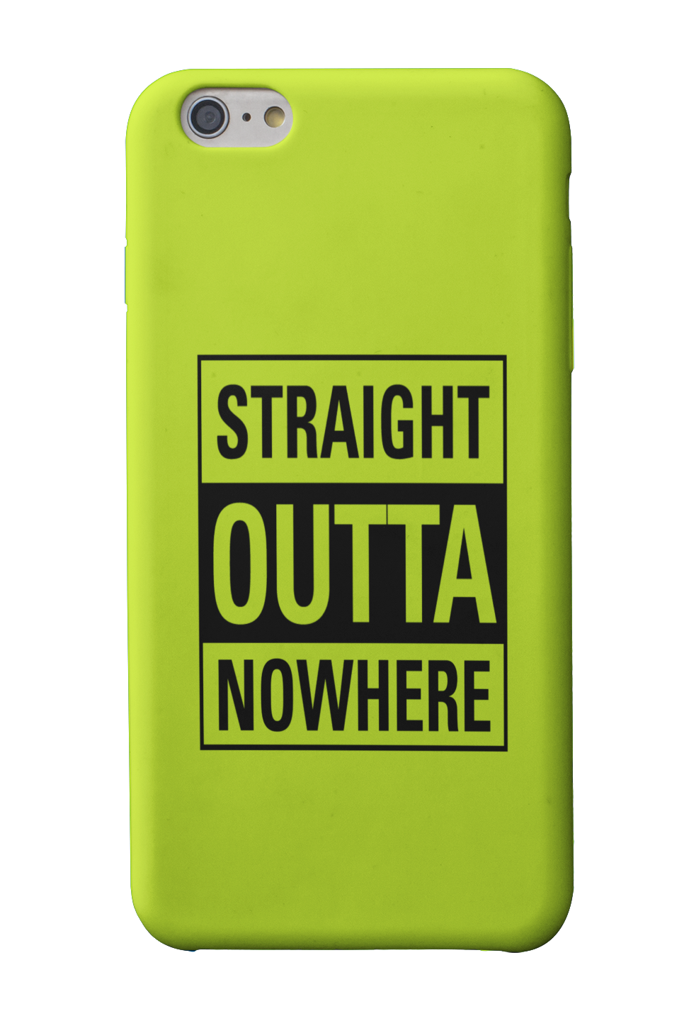 Straight Outta Nowhere Phone Case