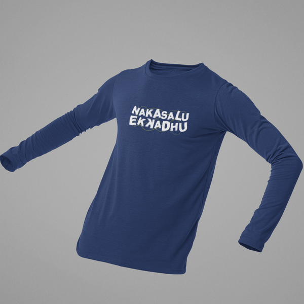 Nakasalu Ekkadhu Full Sleeves T-shirt - ateedude
