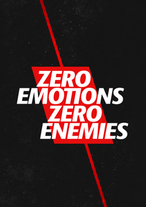 Zero Emotions Zero Enemies Poster