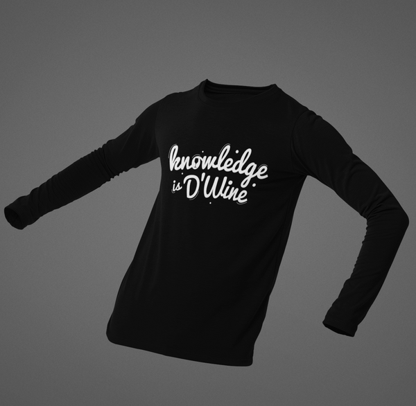 Knowledge is D'Wine Full Sleeves T-shirt - ateedude