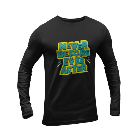 Nevver Before Evver After Full Sleeves T-shirt - ateedude