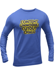 Content Unnodiki Coutout Chaalu Full Sleeves T-shirt - Mad Monkey