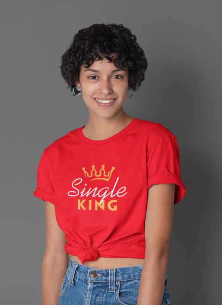 Single King Unisex T-shirt - ateedude