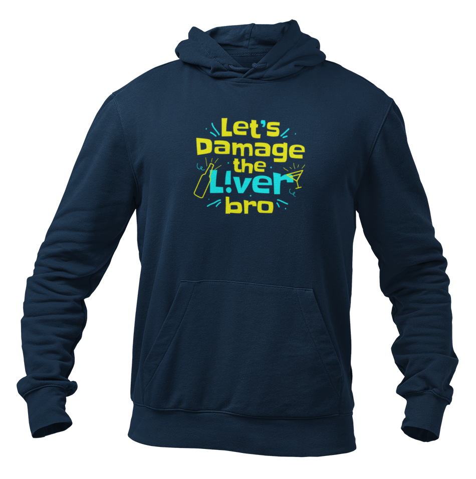 Let's damage the liver bro Unisex Hoodie - Mad Monkey