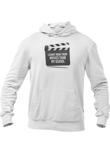 Learnt More From Movies Than my School Unisex Hoodie - ateedude