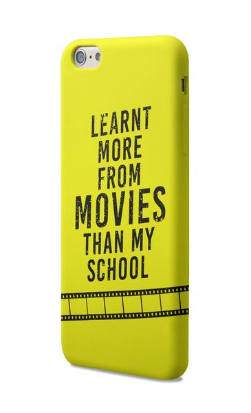 Learnt more from Movies than School - Mobile Case - ateedude
