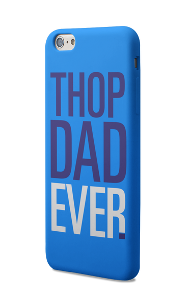 Thop Dad Ever - ateedude