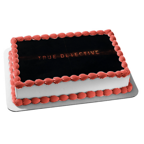 True Detective Logo Black Background Edible Cake Topper Image ABPID27179