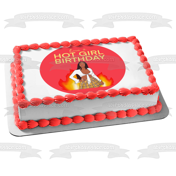 Have a Hot Girl Birthday Pink Round Fire Edible Cake Topper Image ABPID52307