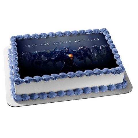 Pacific Rim 2 Uprising Join the Jaeger Uprising Team Edible Cake Topper Image ABPID00938