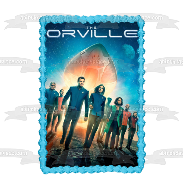 The Orville Ed Mercer Kelly Grayson Sci Fi Comedy TV Show  Poster Edible Cake Topper Image ABPID53468