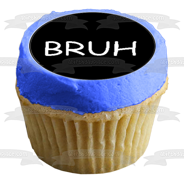 Bro Broseph Bruh Broski Brotherly Love Nicknames Black and White 12ct Edible Cupcake Topper Images ABPID51147