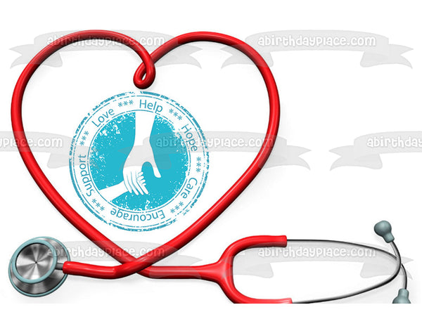 Nurse Doctor Stethoscope Heart Love Help Hope Care Encourage Support Edible Cake Topper Image ABPID13016