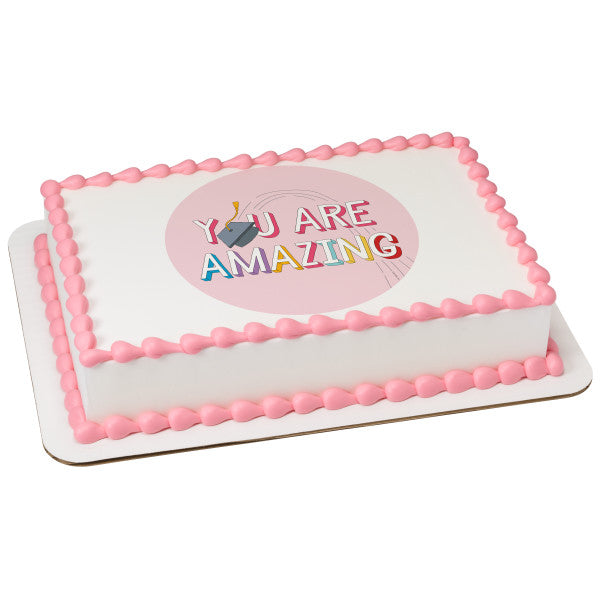 You Are Amazing Edible Cake Topper Image