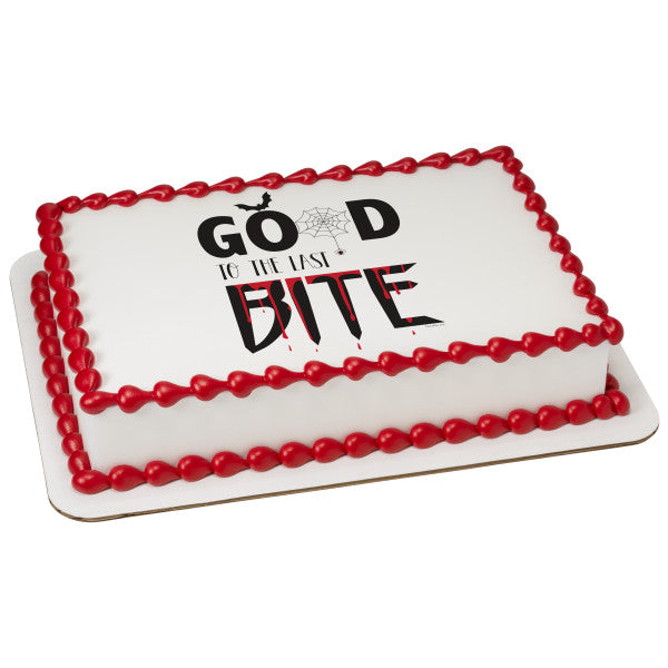 Good to the Last Bite Edible Cake Topper Image