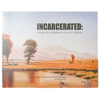 Sandow Birk, Incarcerated: Visions of California in the 21st Century