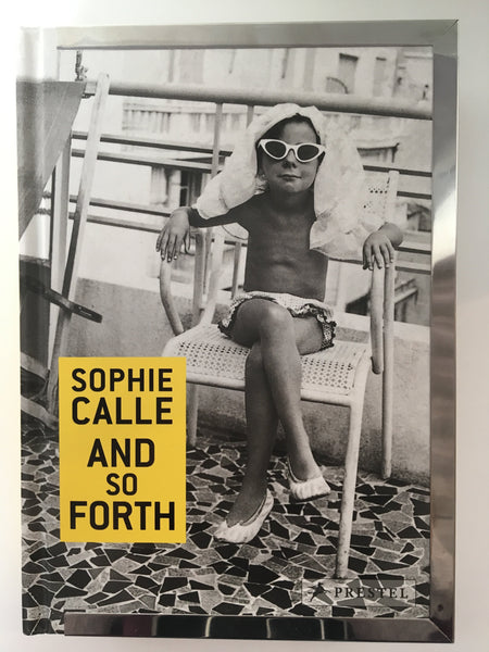 Sophie Calle - And So Forth (signed)