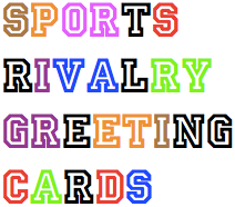 Sports Rivalry Greeting Cards