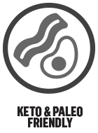 Keto & Paleo Friendly