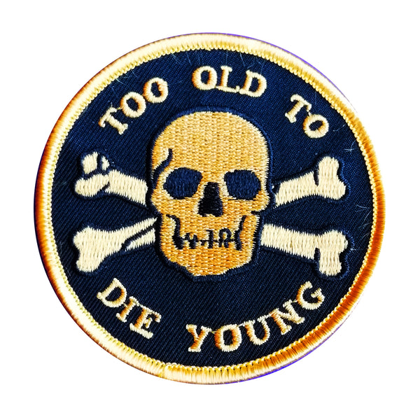 Sourpuss Too Old to Die Young Patch