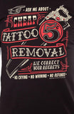 Kustom Kreeps Cheap Tattoo Removal T-Shirt