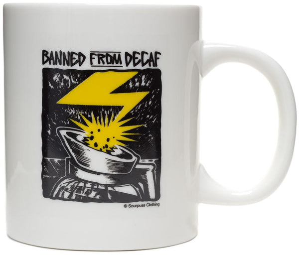 Sourpuss Banned From Decaf Mug