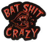 Sourpuss Bat Sh*t Crazy Enamel Pin