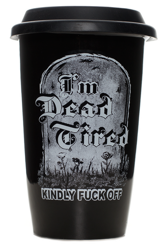 Sourpuss Dead Tired Tumbler