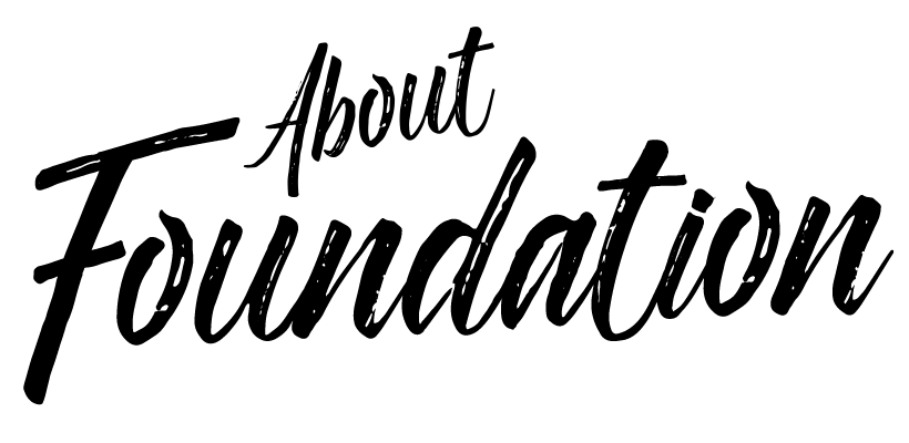About Foundation