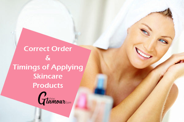 Correct Order & Timings of Applying Skincare Products