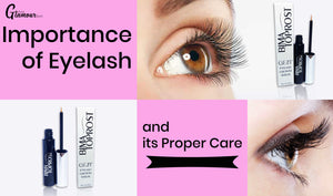 Importance of Eyelash and its Proper Care